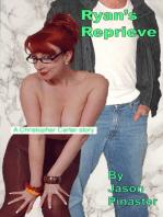 Ryan's Reprieve