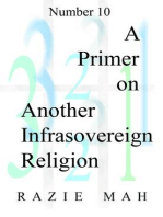 A Primer on Another Infrasovereign Religion