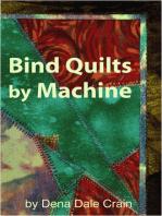 Bind Quilts by Machine