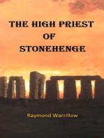 The High Priest of Stonehenge