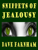Snippets Of Jealousy
