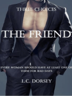 Three Choice -The Friend