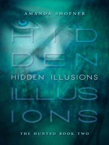 Hidden Illusions (The Hunted, #2)