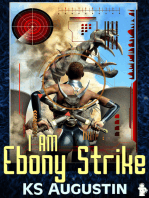 I Am Ebony Strike