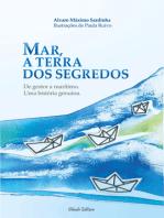 Mar, a Terra dos Segredos