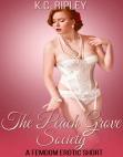 The Peach Grove Society: A FemDom Erotic Short