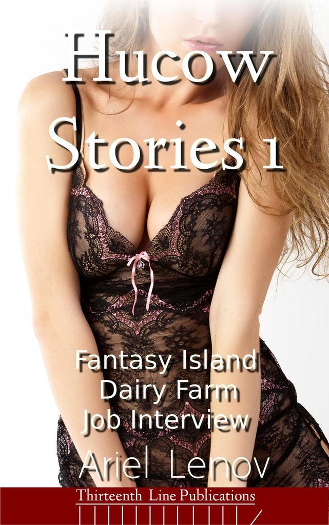Hucow Stories Fantasy Island Dairy Farm By Ariel Lenov By Ariel Lenov Read Online