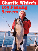 Charlie White's 103 Fishing Secrets
