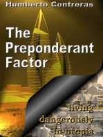 The Preponderant Factor
