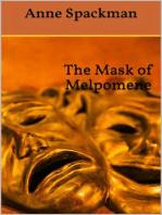 The Mask of Melpomene
