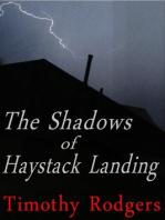 The Shadows of Haystack Landing