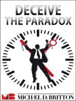 Deceive the Paradox