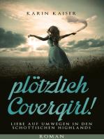 ...plötzlich Covergirl!