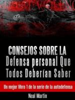 Consejos sobre la Defensa personal Que Todos Deberían Saber