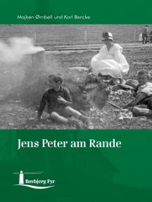 Jens Peter am Rande: Eine Erzählung über einen Bovbjergjungen
