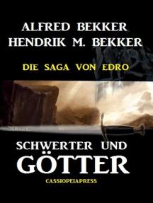 Schwerter und Götter: Die Saga von Edro
