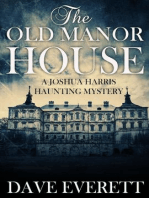 The Old Manor House (Joshua Harris Haunting Mysteries, #1)