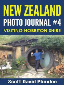 New Zealand Photo Journal #4: Visiting Hobbiton Shire