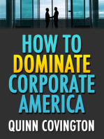 How To Dominate Corporate America