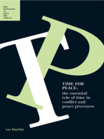 Time for Peace: The Essential Role of Time in Conflict and Peace Processes