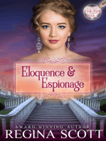 Eloquence and Espionage