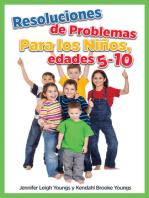 Resoluciones de Problemas para los Niños, edades 5-10