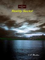 Reality Sucks