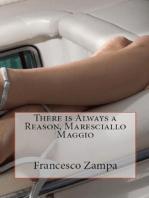 There is Always a Reason, Maresciallo Maggio!