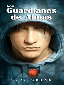 Los Guardianes de Almas
