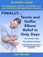 Tennis and Golfer Elbow Relief in Only Days