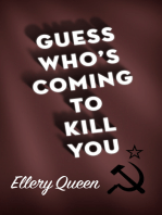 Guess Who's Coming to Kill You