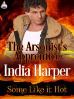 The Arsonist's Apprentice
