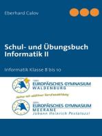 Schul- und Übungsbuch Informatik II