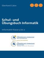 Schul- und Übungsbuch Informatik