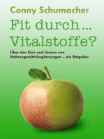 Fit durch... Vitalstoffe?