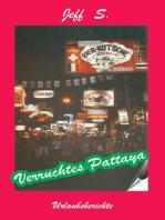 Verruchtes Pattaya