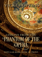 Lessons From the Phantom of the Opera