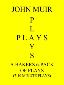 A Baker's 6-Pack Of Plays (7-10 Minute plays)