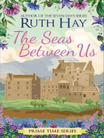 The Seas Between Us: Prime Time, #6
