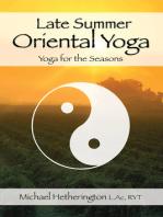 Late Summer Oriental Yoga