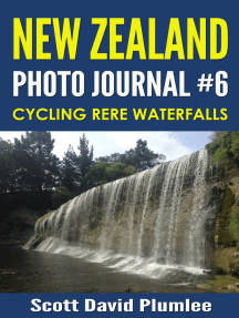 New Zealand Photo Journal #6: Cycling Rere Waterfalls