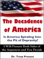 The Decadence of America