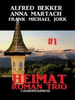 Heimatroman Trio #1