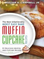 The Most Unbelievably Moist Easy Bake Muffin and Cupcake Recipes