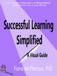 Successful Learning Simplified (Study Skills, #4)