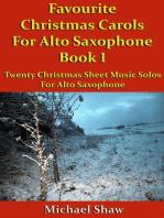 Favourite Christmas Carols For Alto Saxophone Book 1