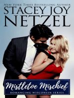 Mistletoe Mischief (Romancing Wisconsin Series #1)