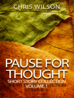 Pause for Thought Short Story Colllection Volume 1