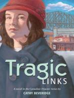 Tragic Links