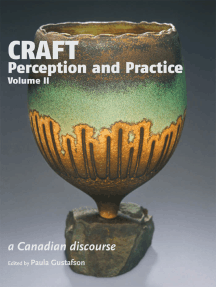 Craft Perception and Practice: A Canadian Discourse, Volume 2